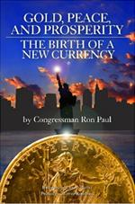 book - gold, peace and prosperity. ron paul
