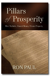 pilars of properity, ron paul book